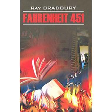 451 градус по Фаренгейту (англ.яз, неадаптир.) Брэдбери Р.